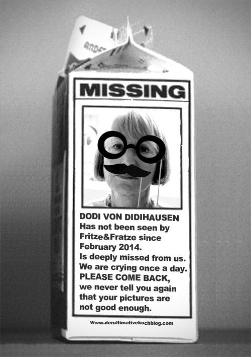 MISSING: Our Außenkorrespondent Dodi von Didihausen!